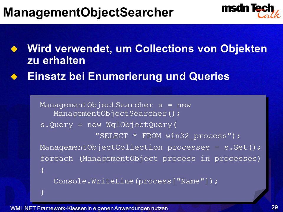 ManagementObjectSearcher