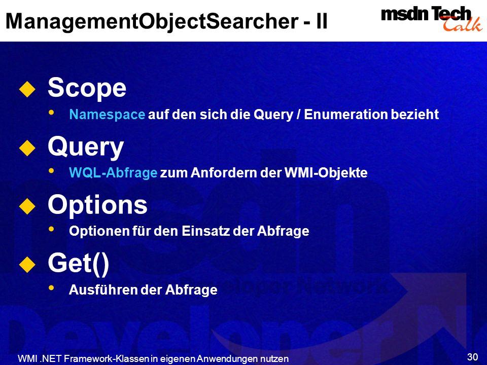 ManagementObjectSearcher - II