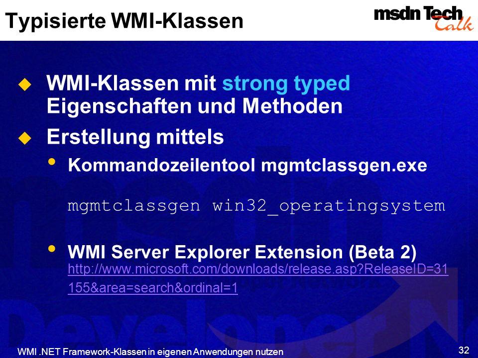 Typisierte WMI-Klassen