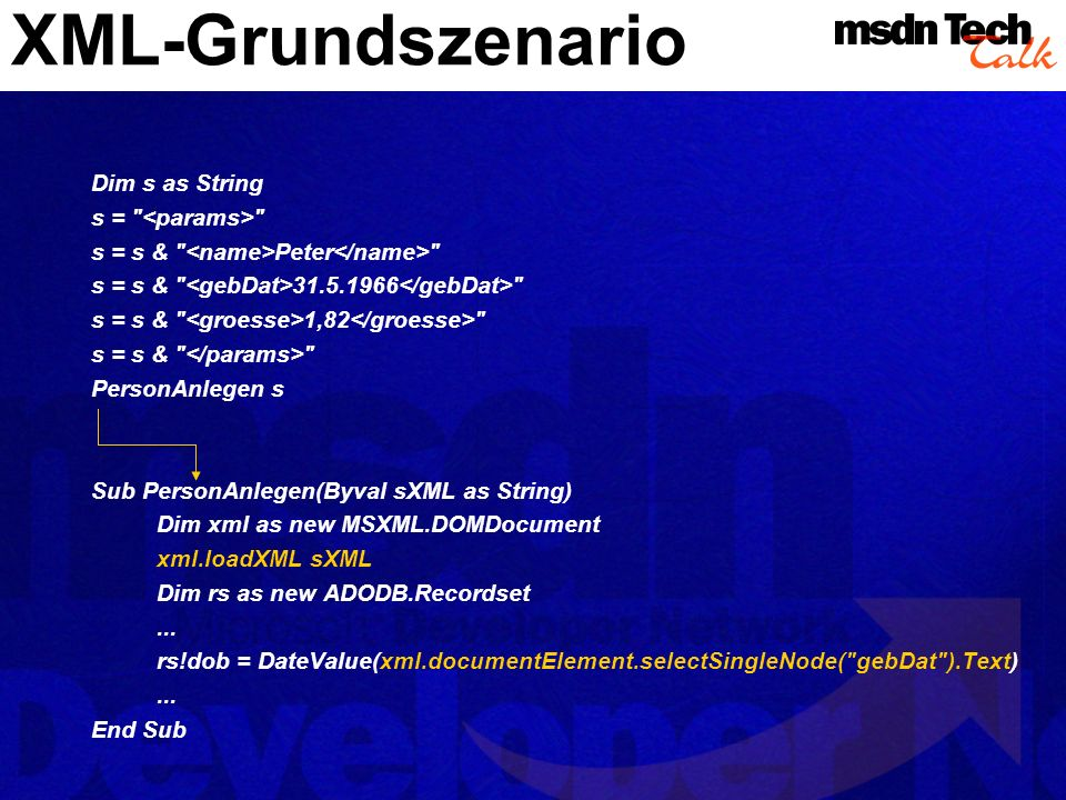 XML-Grundszenario Dim s as String s = <params>