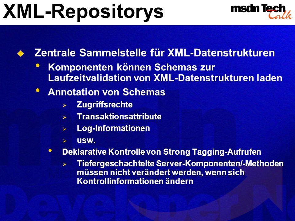 XML-Repositorys Zentrale Sammelstelle für XML-Datenstrukturen