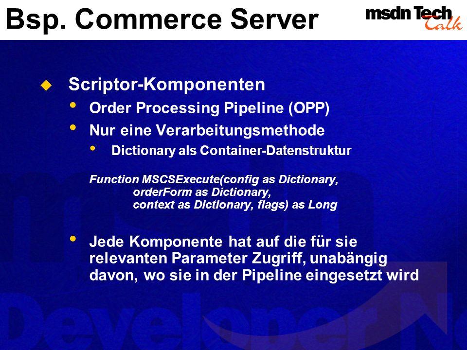 Bsp. Commerce Server Scriptor-Komponenten