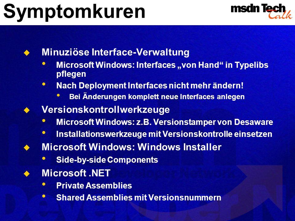 Symptomkuren Minuziöse Interface-Verwaltung Versionskontrollwerkzeuge