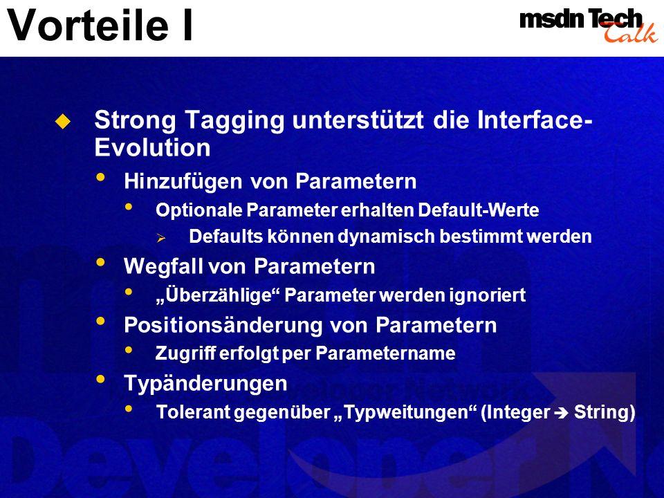 Vorteile I Strong Tagging unterstützt die Interface-Evolution