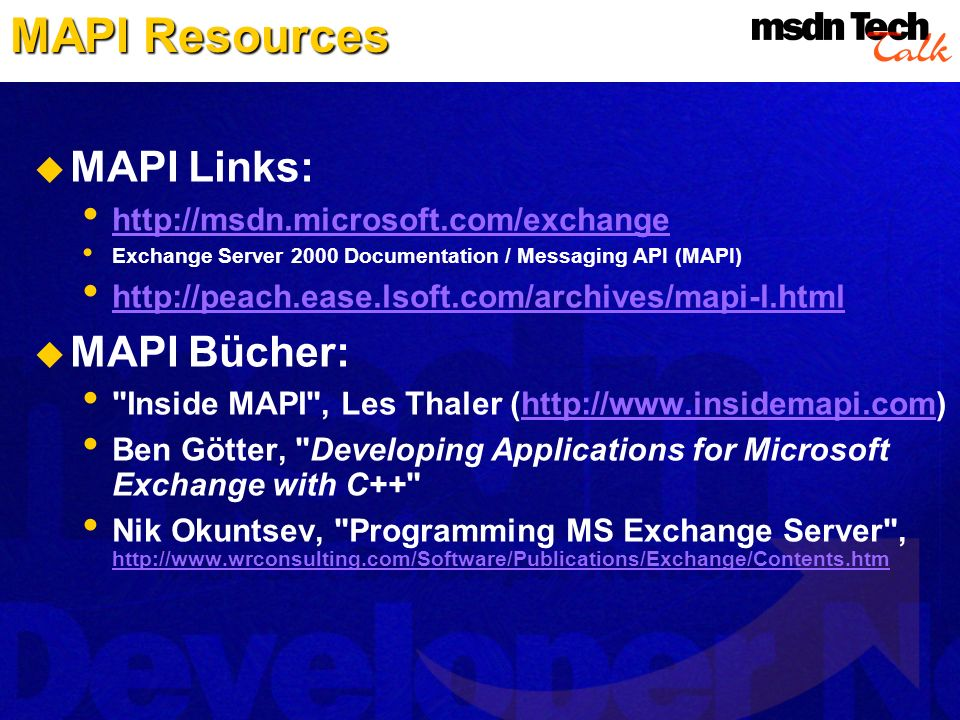 MAPI Resources MAPI Links: MAPI Bücher:
