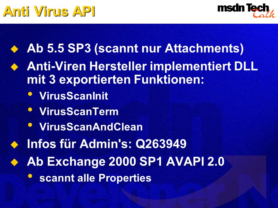 Anti Virus API Ab 5.5 SP3 (scannt nur Attachments)