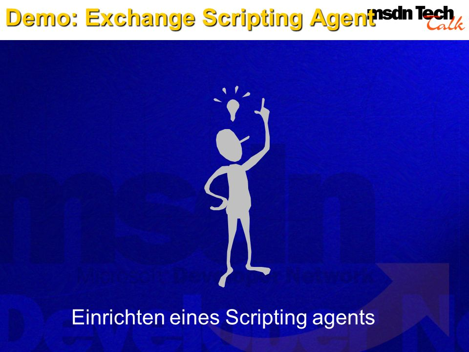 Demo: Exchange Scripting Agent