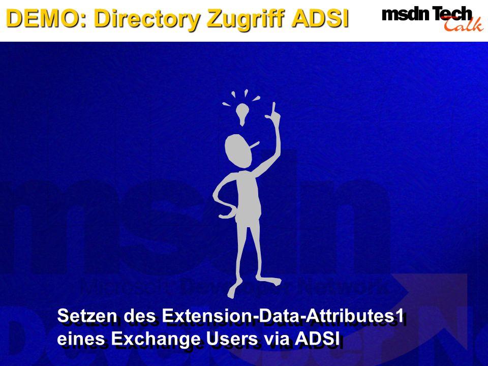 DEMO: Directory Zugriff ADSI