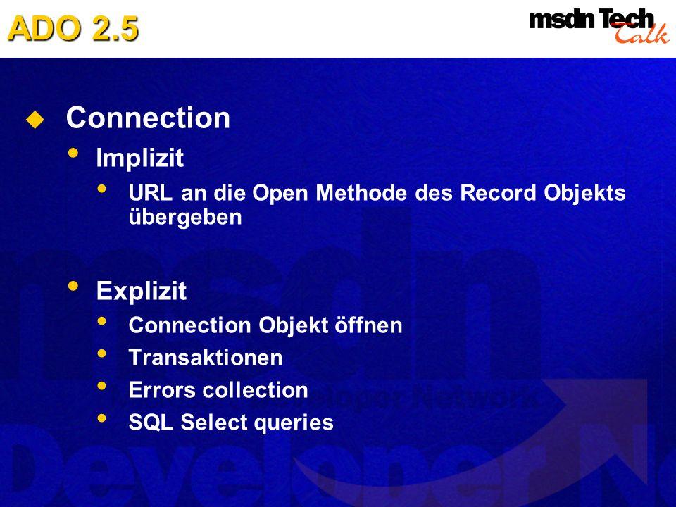 ADO 2.5 Connection Implizit Explizit