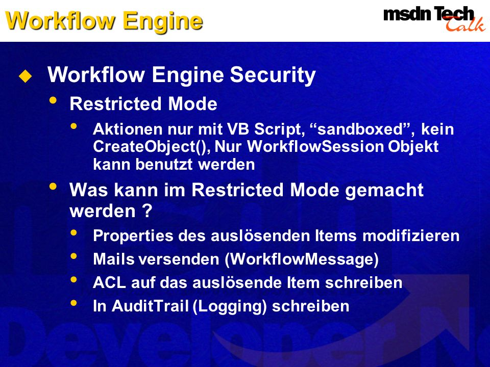 Workflow Engine Workflow Engine Security Restricted Mode