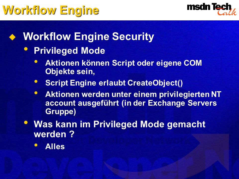 Workflow Engine Workflow Engine Security Privileged Mode