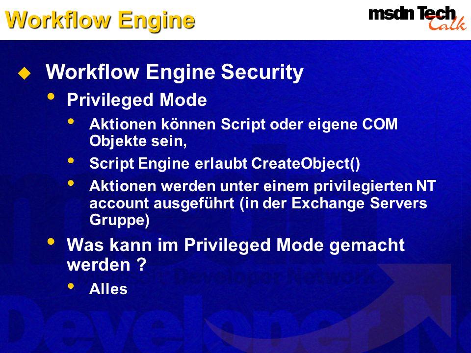 Workflow Engine Workflow Engine Security Privileged Mode