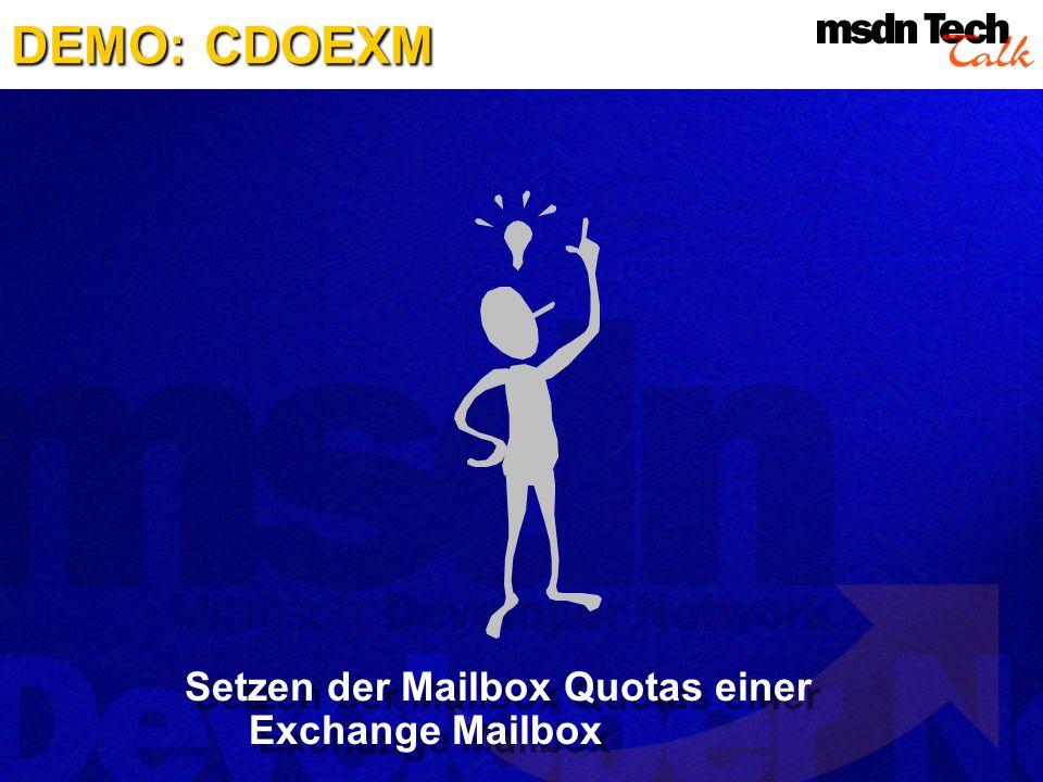 DEMO: CDOEXM Setzen der Mailbox Quotas einer Exchange Mailbox