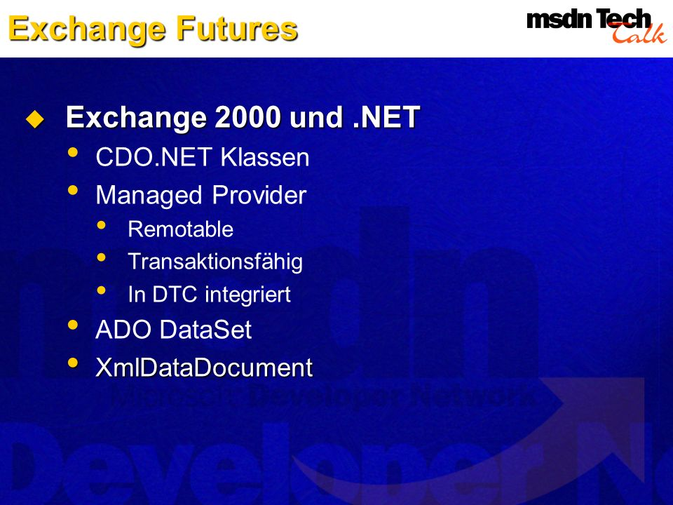 Exchange Futures Exchange 2000 und .NET CDO.NET Klassen
