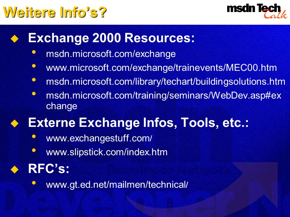 Weitere Info's Exchange 2000 Resources: