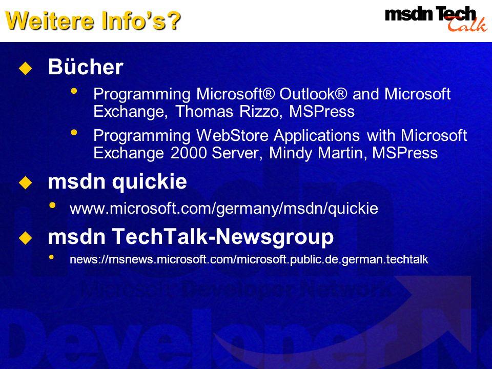 Weitere Info's Bücher msdn quickie msdn TechTalk-Newsgroup