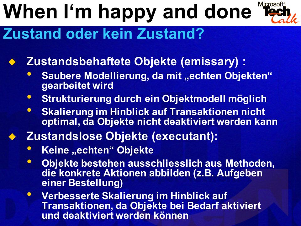 When I'm happy and done Zustand oder kein Zustand