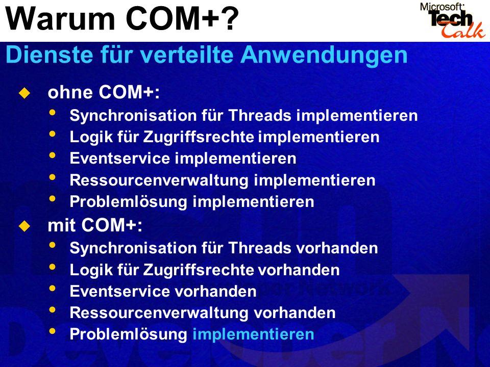 Warum COM+ Dienste für verteilte Anwendungen