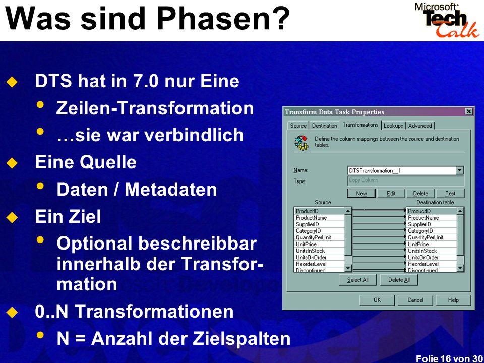 Was sind Phasen DTS hat in 7.0 nur Eine Zeilen-Transformation