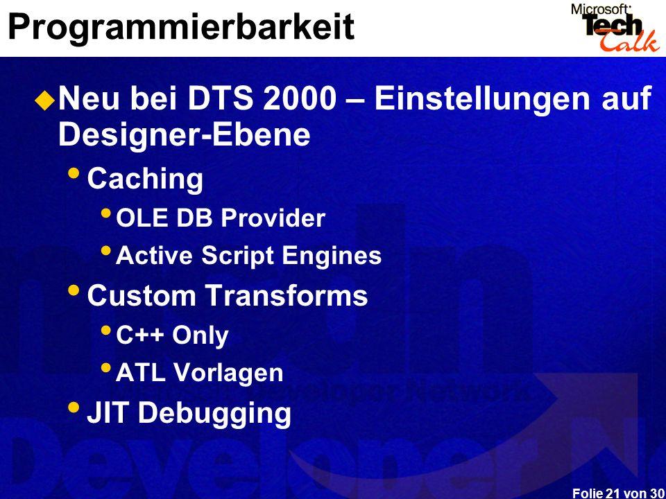 Programmierbarkeit Neu bei DTS 2000 – Einstellungen auf Designer-Ebene