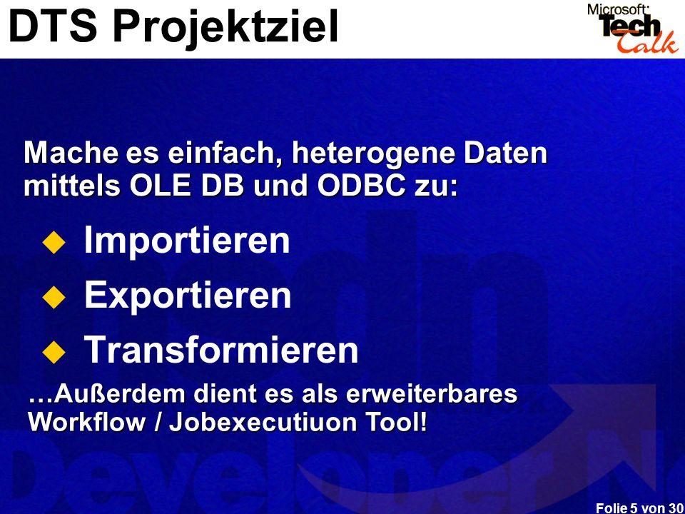 DTS Projektziel Importieren Exportieren Transformieren