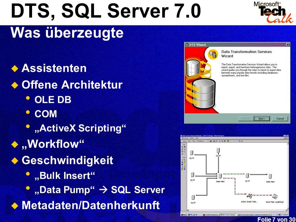 DTS, SQL Server 7.0 Was überzeugte