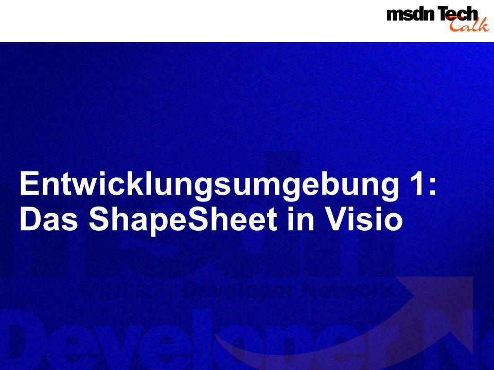 Entwicklungsumgebung 1: Das ShapeSheet in Visio