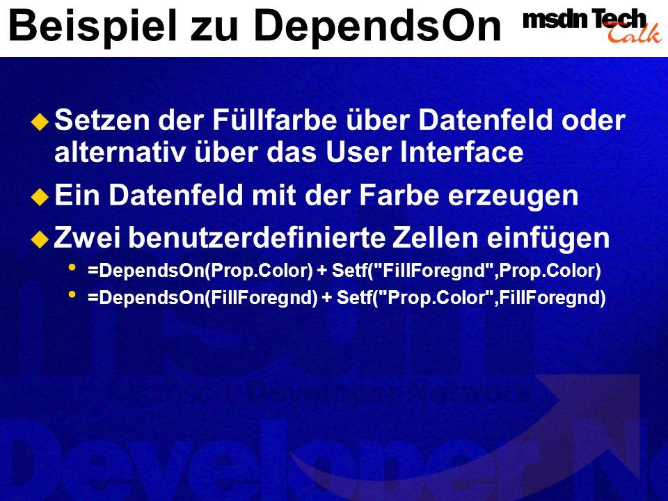 Beispiel zu DependsOn Setzen der Füllfarbe über Datenfeld oder alternativ über das User Interface.
