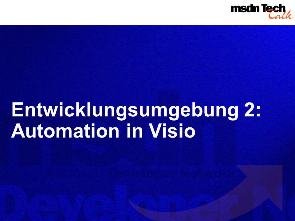 Entwicklungsumgebung 2: Automation in Visio