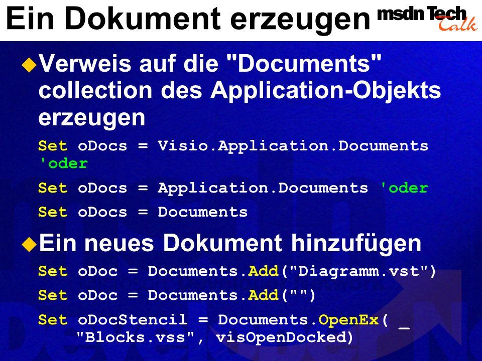Ein Dokument erzeugen MSDN TechTalk – Juli 2001. Microsoft Visio als universelle Graphikengine. 33.