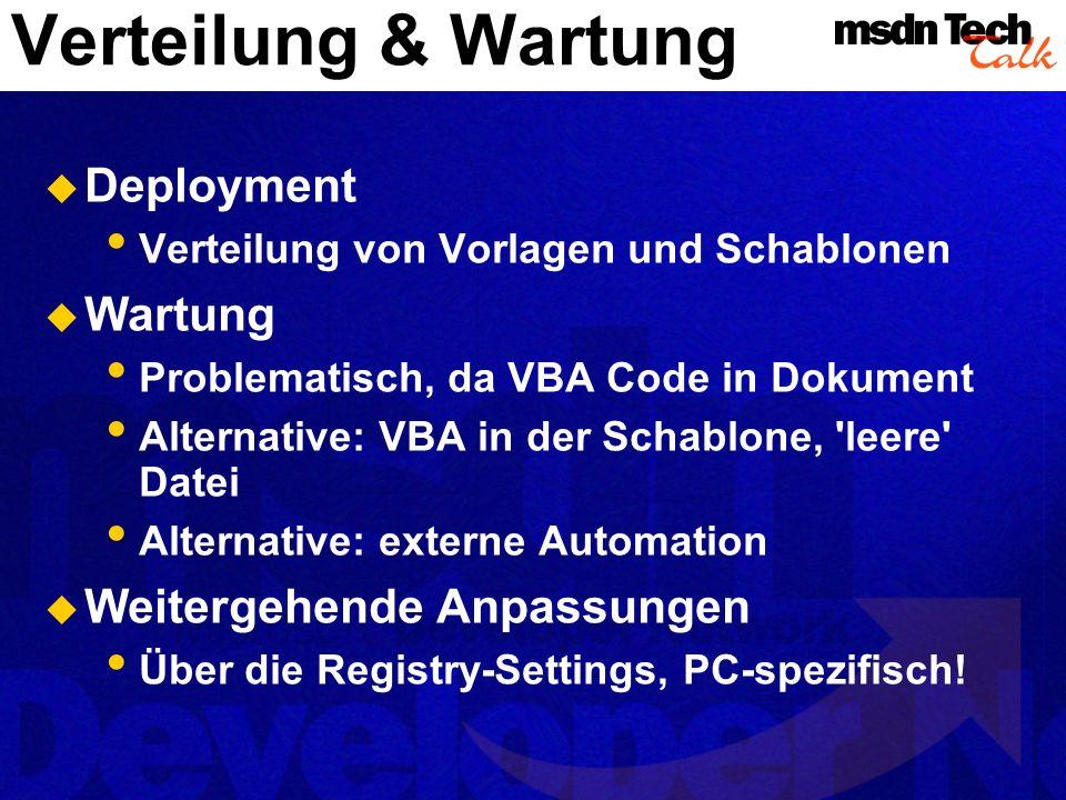 Verteilung & Wartung Deployment Wartung Weitergehende Anpassungen