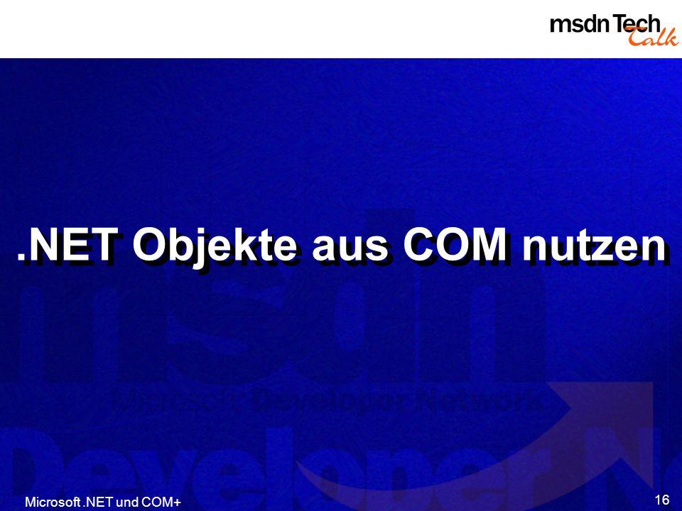 .NET Objekte aus COM nutzen
