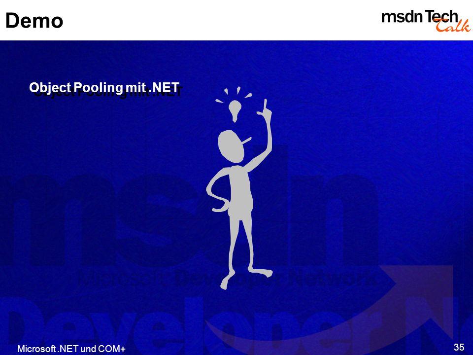 Demo Object Pooling mit .NET Microsoft .NET und COM+