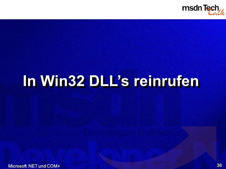 In Win32 DLL's reinrufen Microsoft .NET und COM+