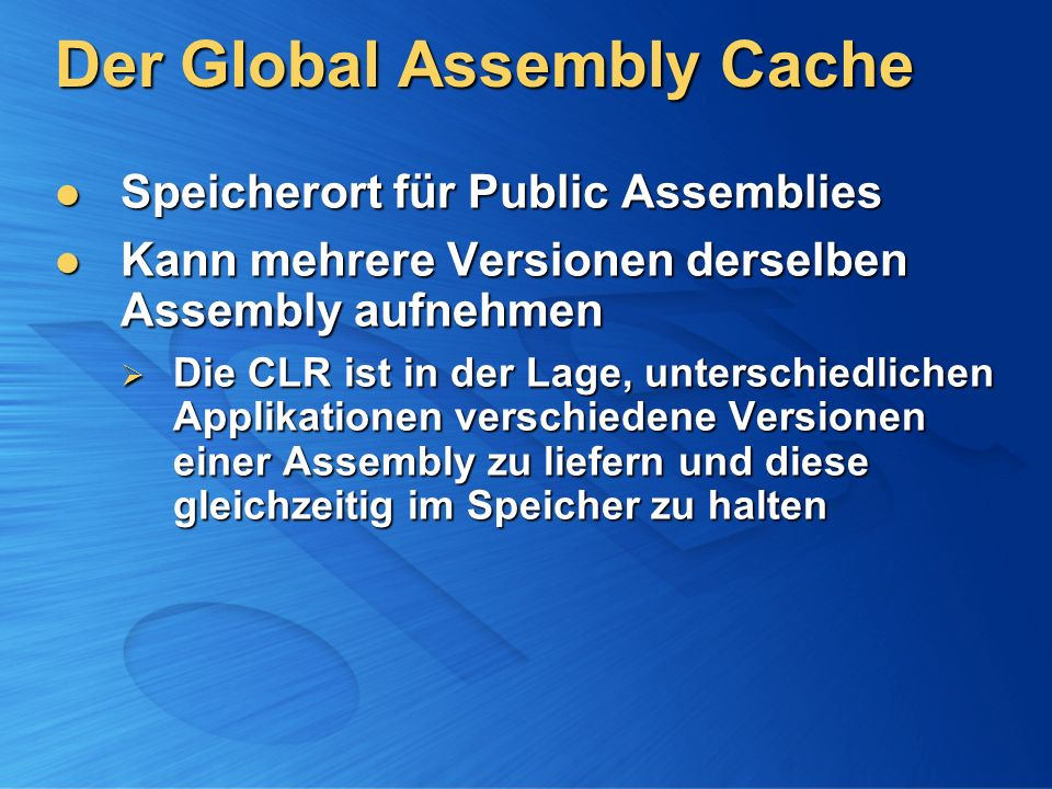 Der Global Assembly Cache