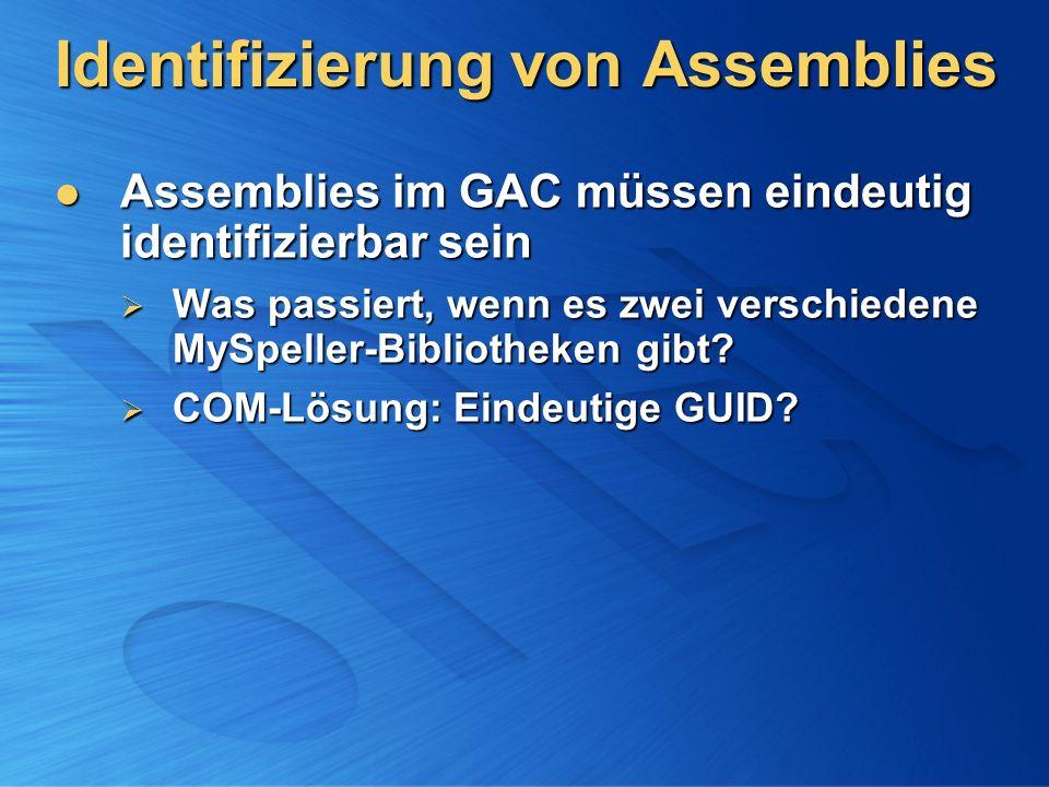 Identifizierung von Assemblies