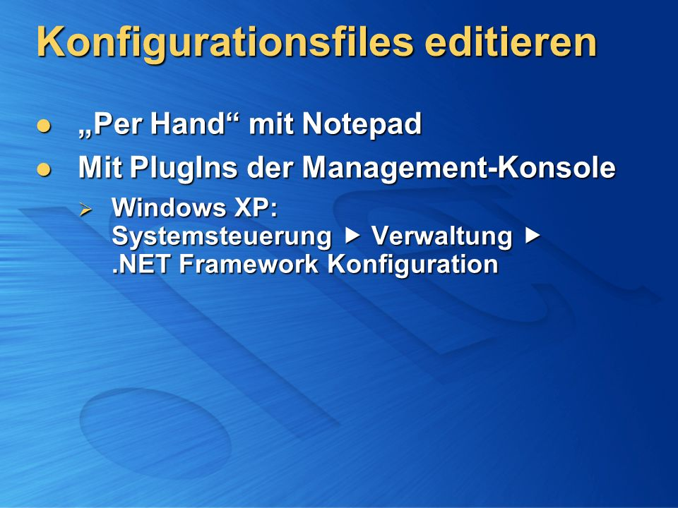 Konfigurationsfiles editieren