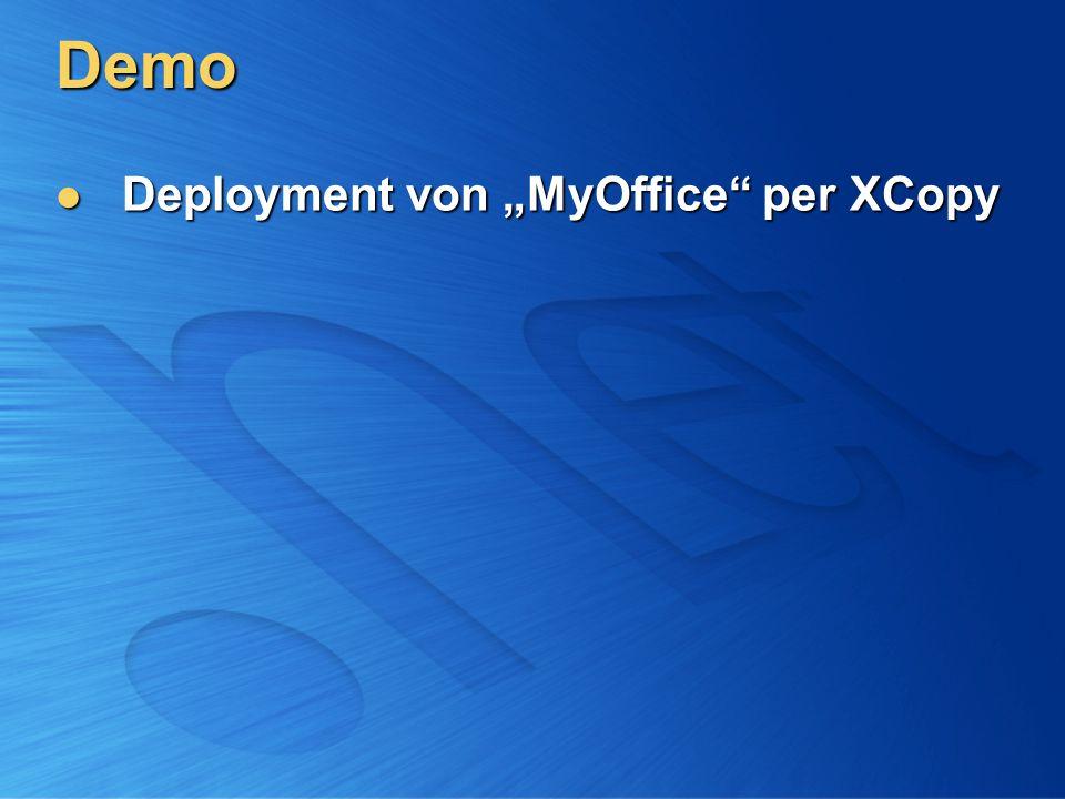 """Demo Deployment von """"MyOffice per XCopy"""