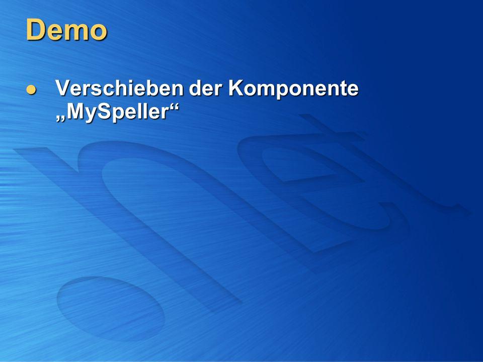 """Demo Verschieben der Komponente """"MySpeller"""