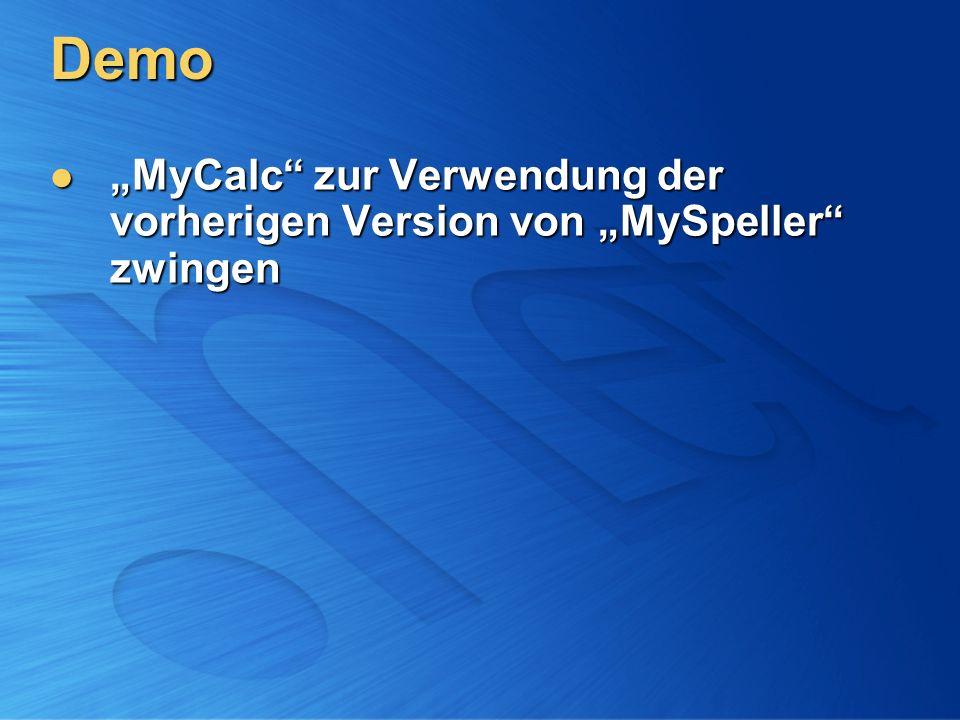 """Demo """"MyCalc zur Verwendung der vorherigen Version von """"MySpeller zwingen"""