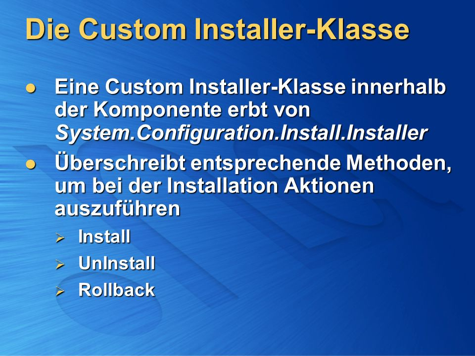 Die Custom Installer-Klasse