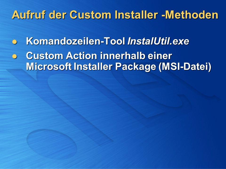 Aufruf der Custom Installer -Methoden