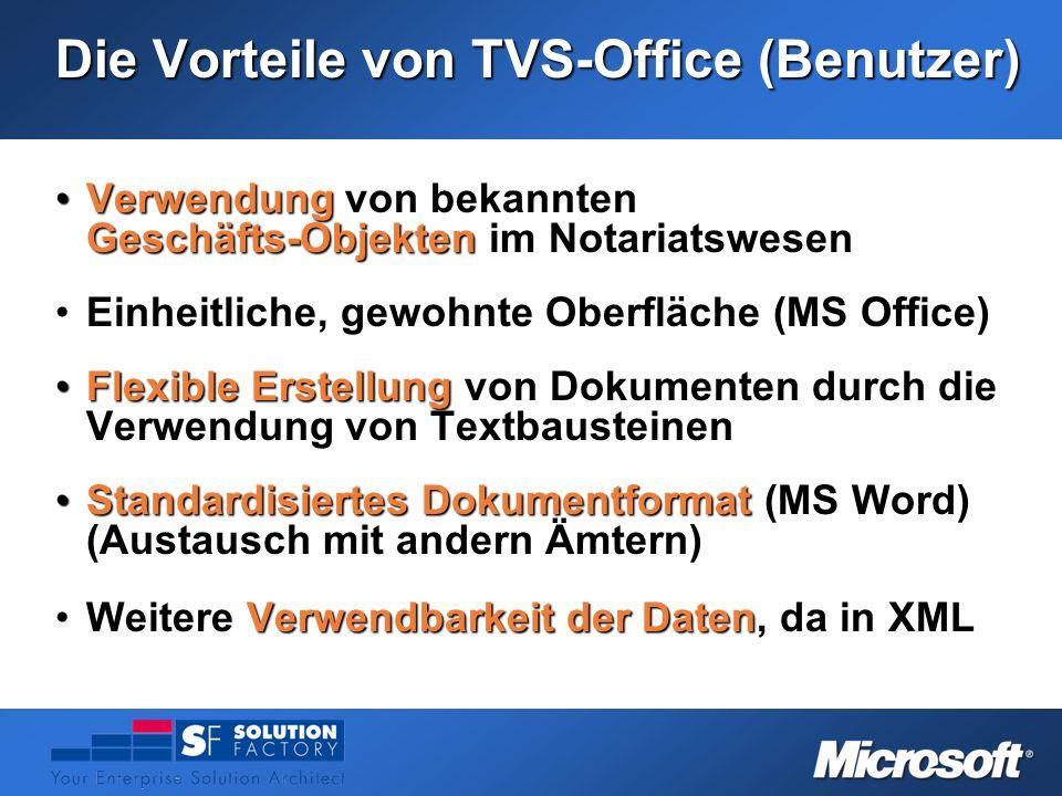 Die Vorteile von TVS-Office (Benutzer)