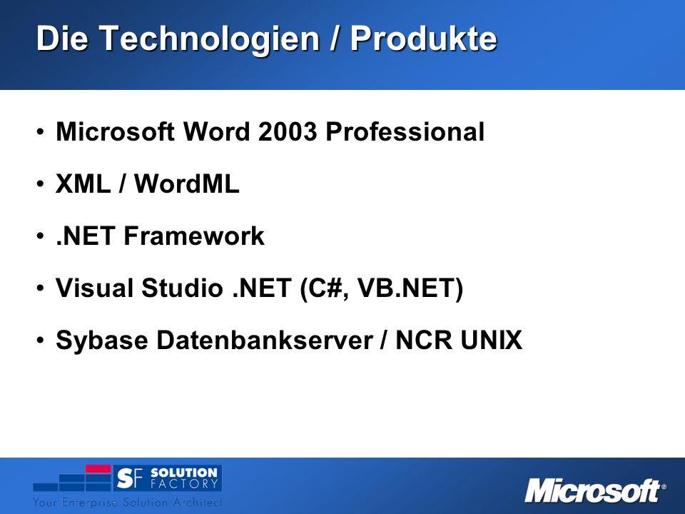 Die Technologien / Produkte