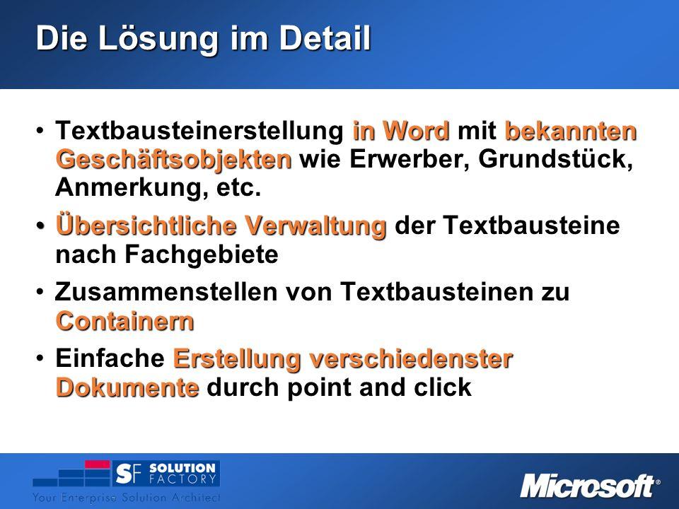 Die Lösung im Detail Textbausteinerstellung in Word mit bekannten Geschäftsobjekten wie Erwerber, Grundstück, Anmerkung, etc.