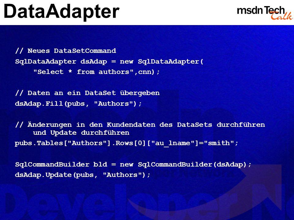 MSDN TechTalk – März 2002 ADO.NET 23
