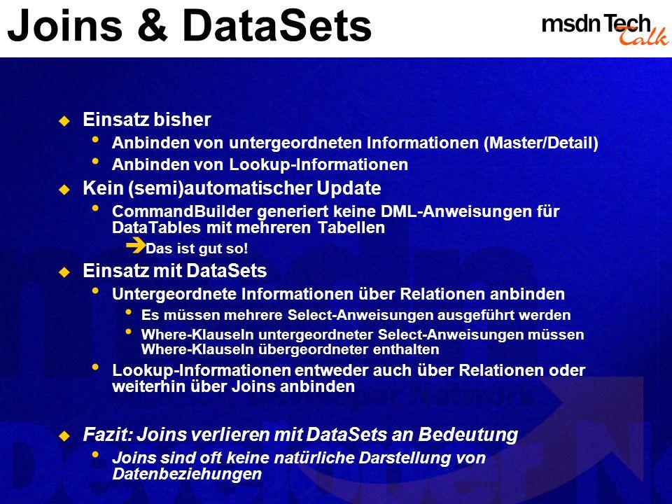 Joins & DataSets Einsatz bisher Kein (semi)automatischer Update