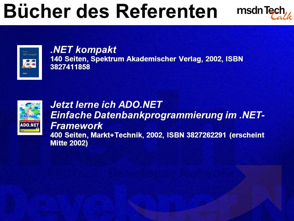 Bücher des Referenten .NET kompakt 140 Seiten, Spektrum Akademischer Verlag, 2002, ISBN 3827411858.