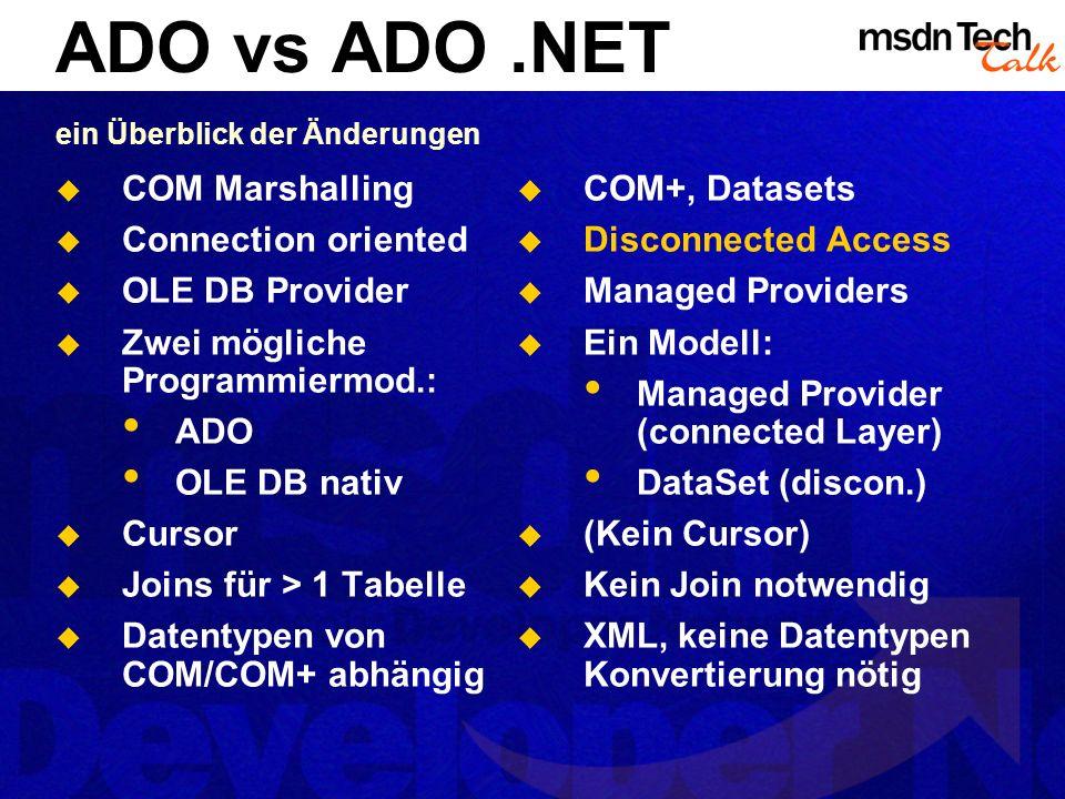 ADO vs ADO .NET ein Überblick der Änderungen