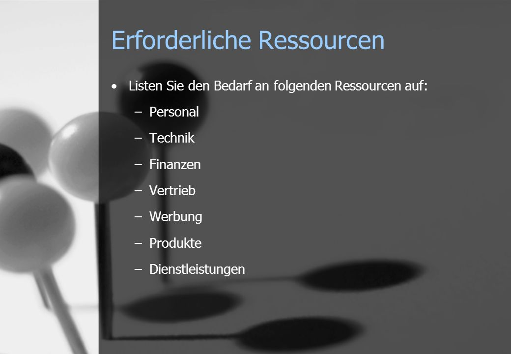 Erforderliche Ressourcen